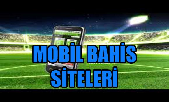 mobil bahis siteleri, güvenilir mobil bahis siteleri, yabancı güvenilir mobil bahis siteleri
