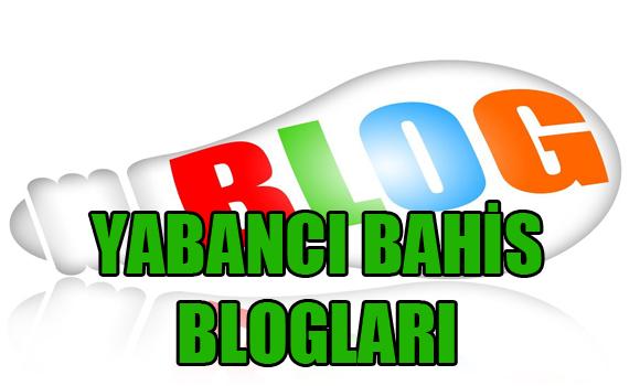 yabancı bahis blogları, bahis blogları, Güvenilir yabancı bahis blogları